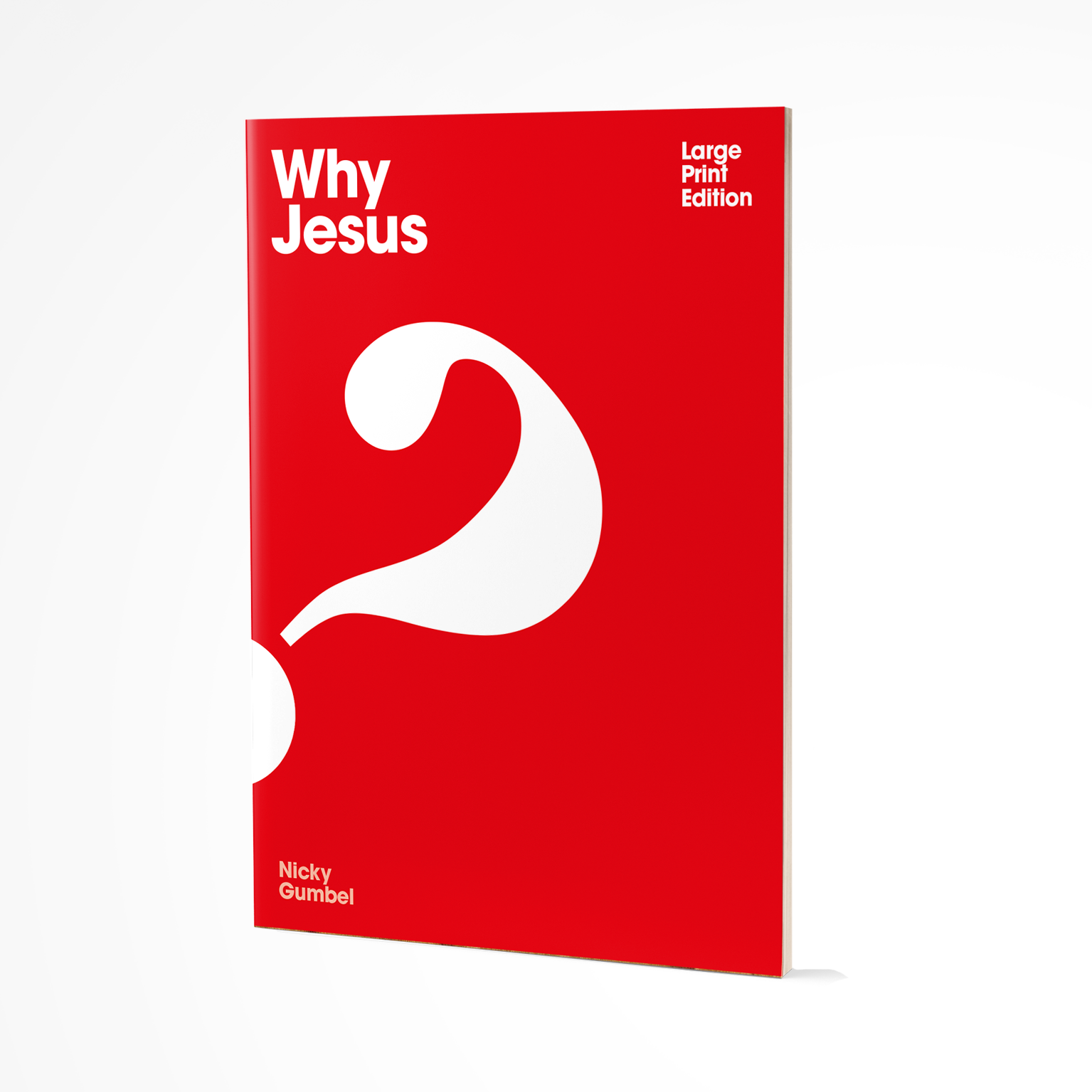 Why Jesus? Large Print Edition - English Paperback