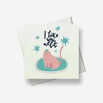 I like you a lot - Greetings card