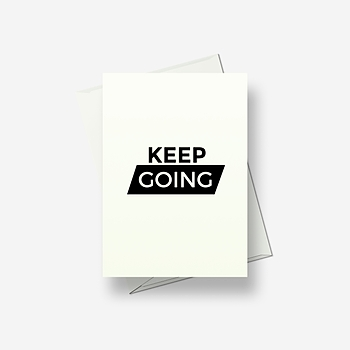 Keep going - that's an order! - Greetings card