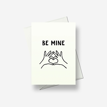 Be mine - Greetings card