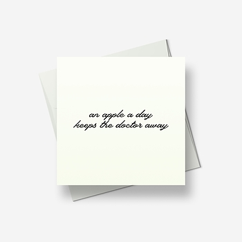 An apple a day keeps the doctor away - Greetings card