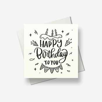 And a very happy birthday to you - Greetings card